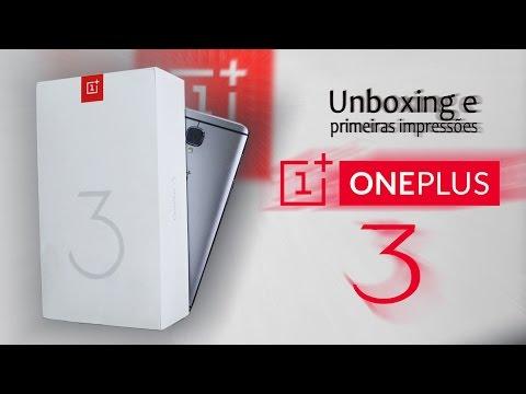 Unboxing e primeiras impressões do Oneplus 3. Um TOP com 6gb de RAM