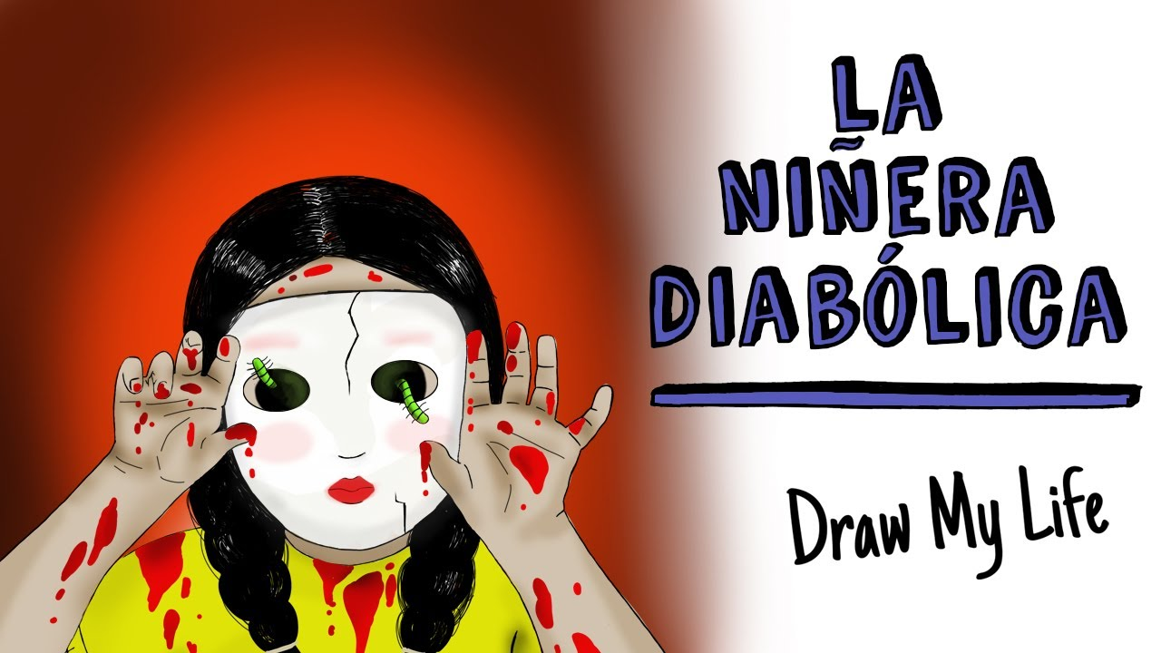 La niñera diabólica 😈 Draw My Life Terror