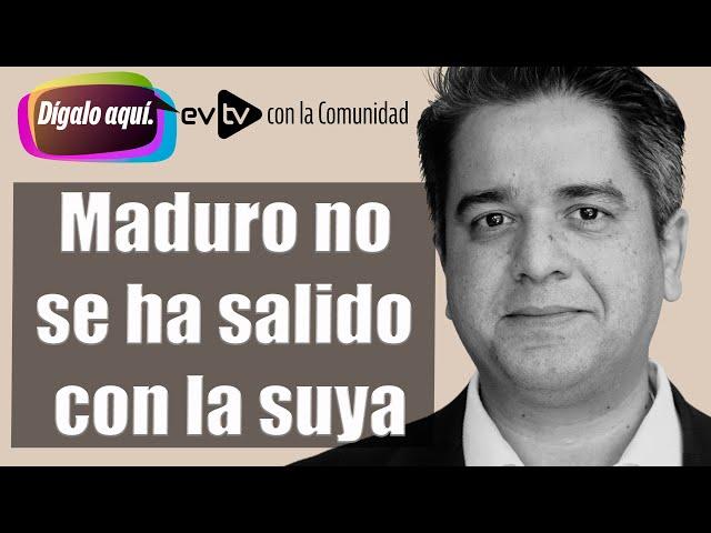 Maduro no se ha salido con la suya |Dígalo Aquí |EVTV| 09/22/21 Seg 4