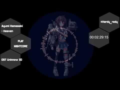 Nightcore - Heaven | ayumi hamasaki