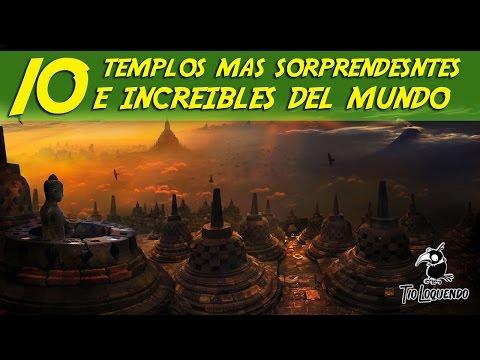 Top 10 - Templos Mas Sorprendentes Del Mundo - Cultura Antigua