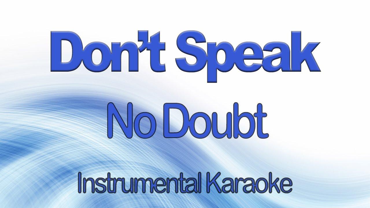 Don't Speak No Doubt Gwen Stefani Karaoke Instrumental with Lyrics