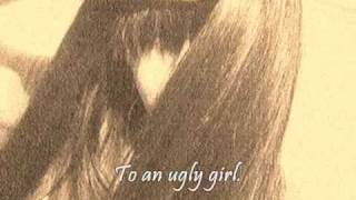 Ugly girl lyrics
