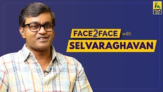 Selvaraghavan Interview With Baradwaj Rangan | Face 2 Face