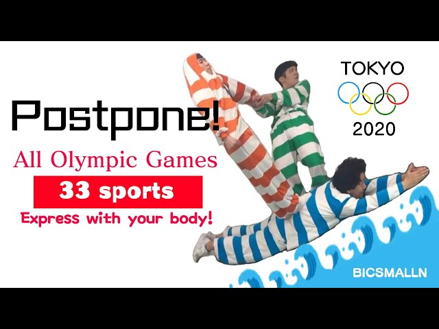 2020 TOKYO OLYMPIC All event 33 Express with your body!
