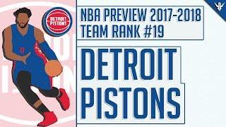 Detroit pistons | 2017-18 nba preview (rank #19)
