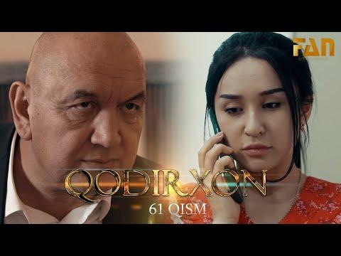 Qodirxon (milliy Serial 61-qism)   Кодирхон (миллий сериал 61-кисм)