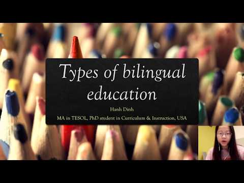 Lecture 1 Types of Bilingual Education