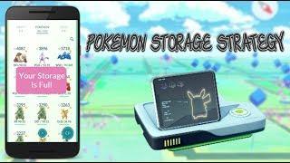 Pokemon Storage Strategy For Pokemon Go