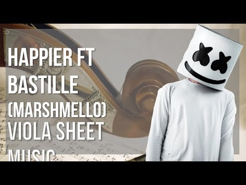 EASY Viola Sheet Music: How to play Happier ft Bastille by Marshmello