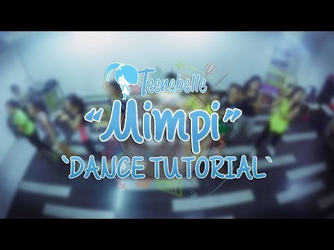 Teenebelle - Mimpi [Dance Tutorial]