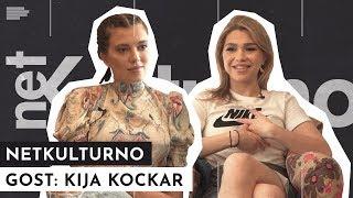 Kija Kockar: Više su me voleli kad sam bila žrtva! | NETKULTURNO | S01E08
