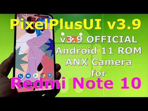 PixelPlusUI v3.9 OFFICIAL for Redmi Note 10 ( Mojito / Sunny ) Android 11