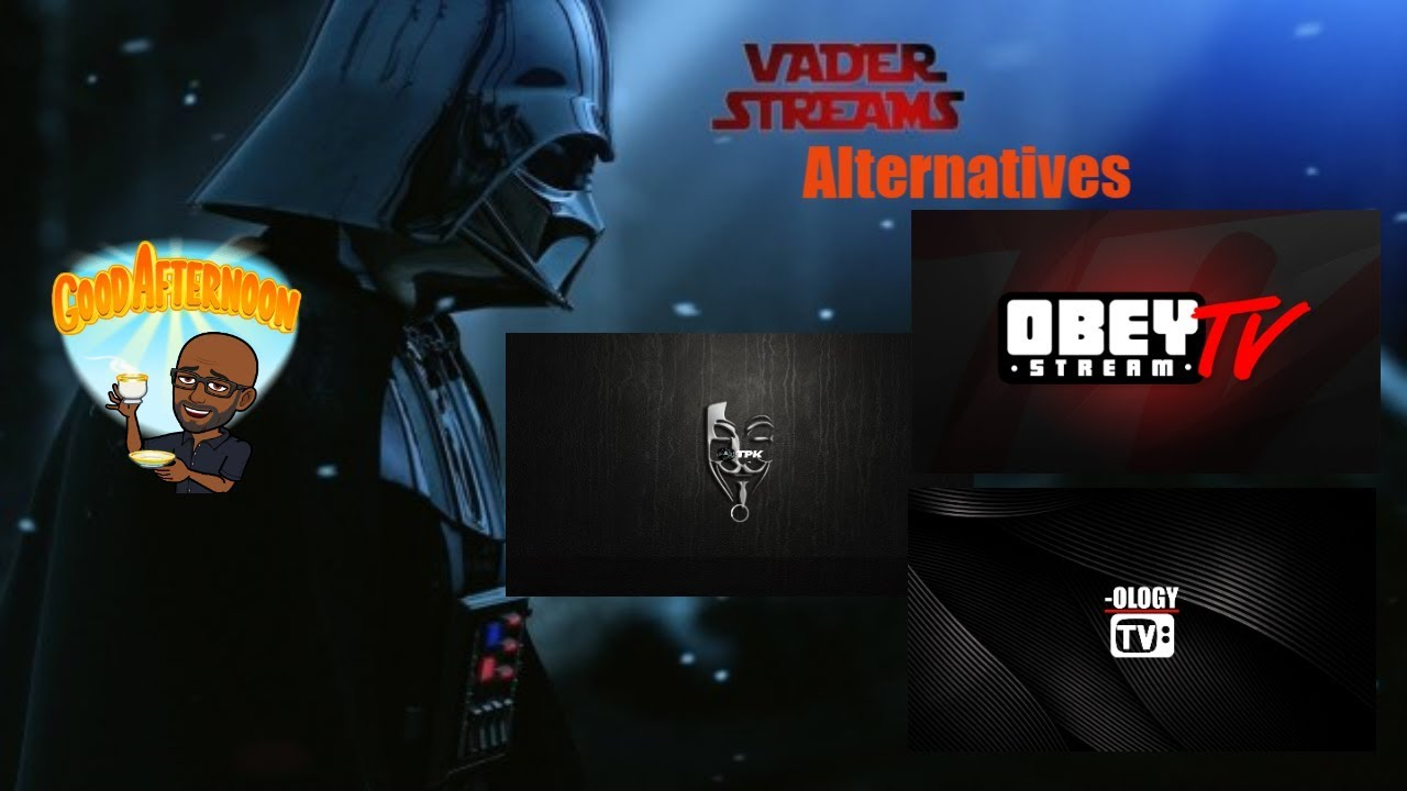 Vader Stream Alternatives