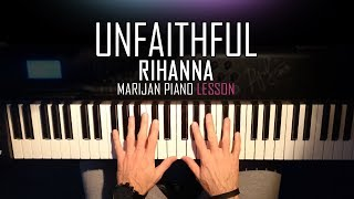 How To Play Rihanna Unfaithful Piano Tutorial Lesson Sheets.mp3