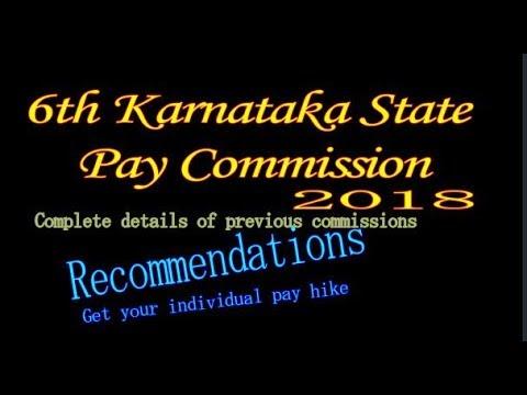 6th state pay commission report karnataka 2018- 6 ನೇ ರಾಜ್ಯ ವೇತನ ಆಯೋಗದ ವರದಿ 2017-18