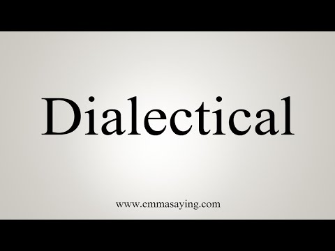 How To Pronounce Dialectical