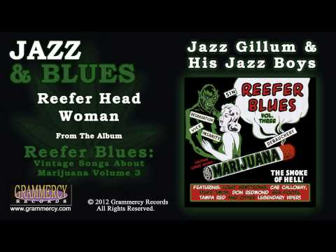 Jazz Gillum & His Jazz Boys - Reefer Head Woman