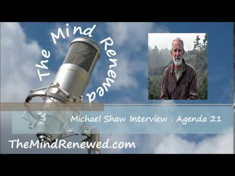 Michael Shaw Interview : Agenda 21 and the NWO