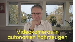Videokameras in autonomen Fahrzeugen - Rechtsgrundlage?