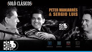 Peter Manjarrés & Sergio Luis Rodríguez - Bebiendo Yo (Audio)