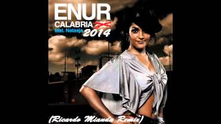 Enur Ft. Natasja - Calabria 2014 (Ricardo Miranda Remix) [FREE DOWNLOAD]