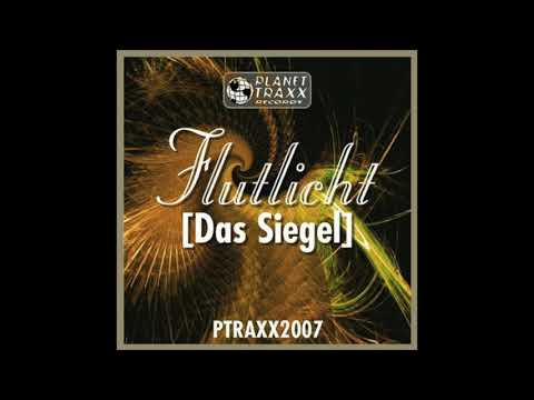 DJ Natron & Reverb Presents Flutlicht - Das Siegel (Original Mix) (1999)