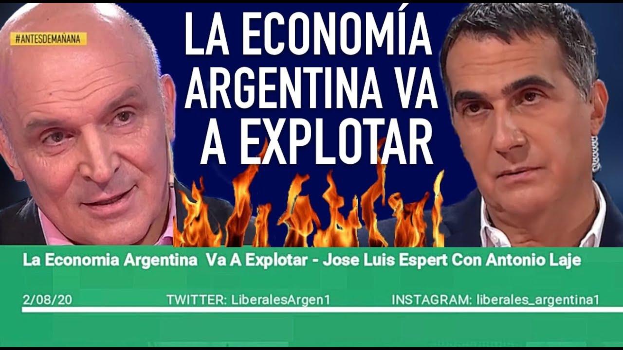 La Economía Argentina Va A Explotar - Jose Luis Espert Con Antonio Laje