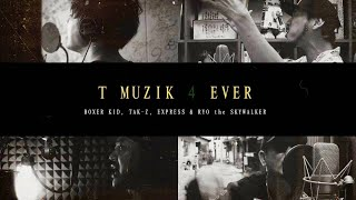 YouTube動画:BOXER KID, TAK-Z, EXPRESS & RYO the SKYWALKER - T MUZIK 4 EVER(ネズミの詩 / テリーのうた / もぐらの唄 / EVER GREEN)