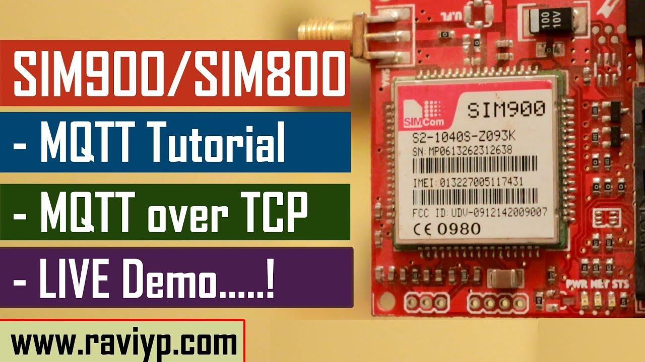 MQTT Protocol tutorial using SIM900/SIM800 modules - LIVE DEMO