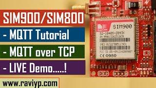 MQTT Protocol tutorial using SIM900/SIM800 modules - LIVE DEMO Video