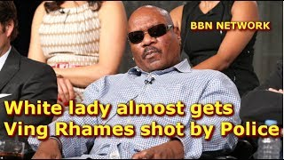 White lady almost gets Ving Rhames shot by Police