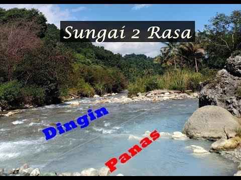 Sungai DUA RASA (Panas U0026 Dingin) Di Negeri Suah, Sibolangit