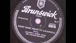 Grandpa Jones with his Grandchildren Eight More Miles To Louisville  BRUNSWICK 05676