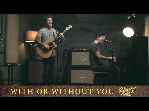 """U2 - """"With or Without You"""" (cover by Our Last Night)"""