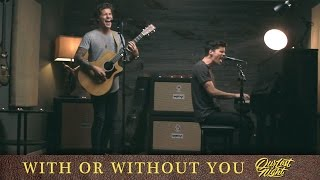 U2 - With or Without You (cover by Our Last Night)