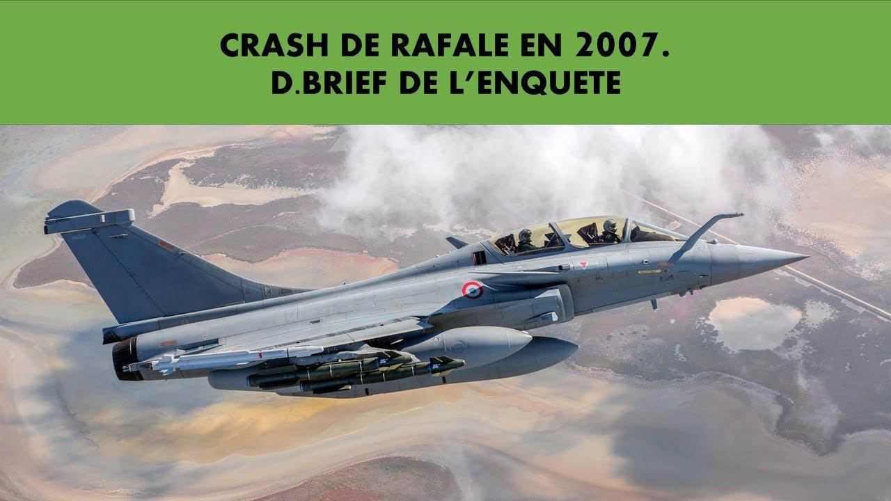 Download CRASH RAFALE 2007. ANALYSE AVEC UN PILOTE DE CHASSE