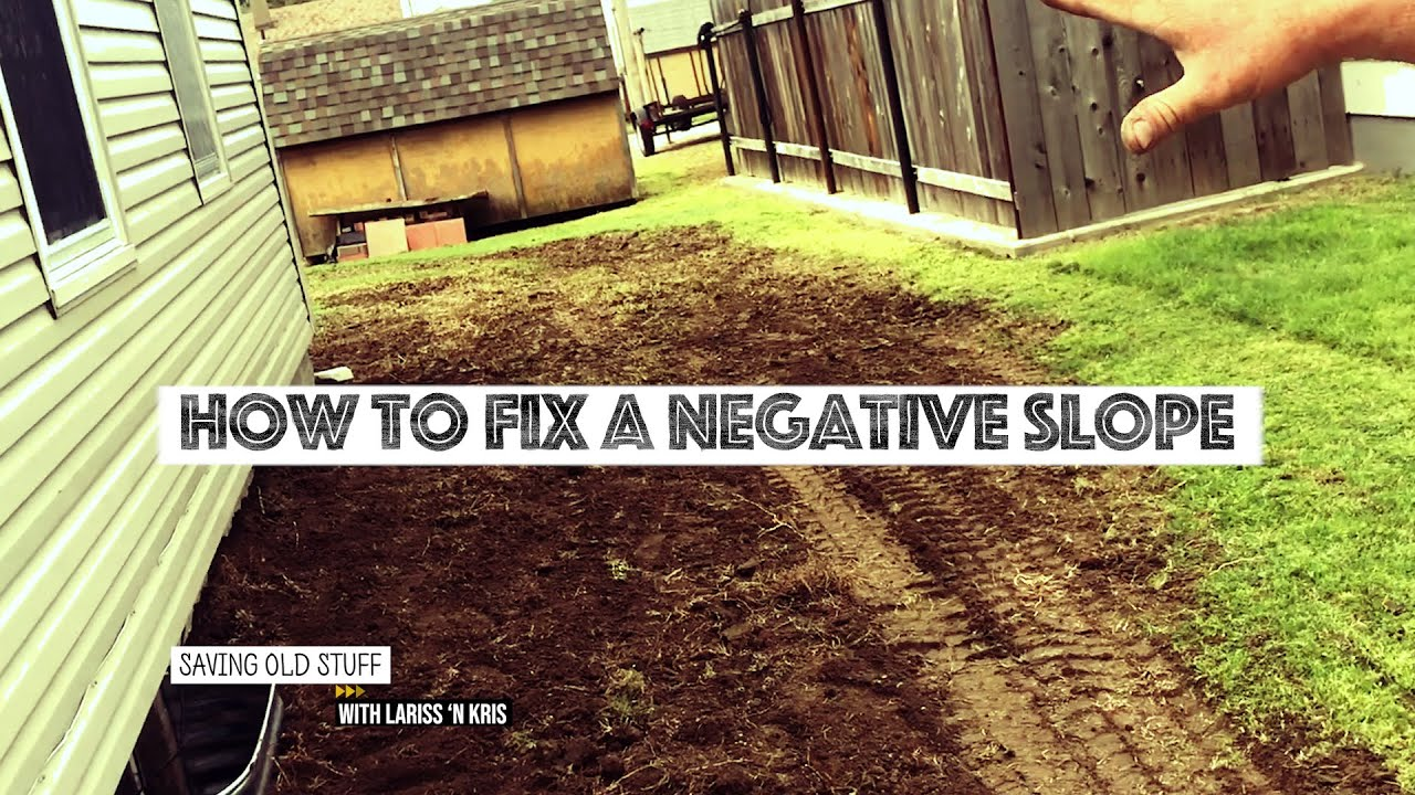 HOW TO FIX A NEGATIVE SLOPE | Basement Drainage Tips ...