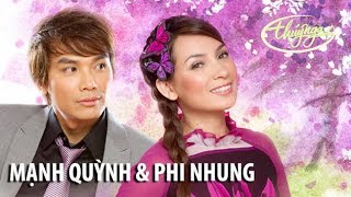 Best of Phi Nhung & Mạnh Quỳnh (PBN Collection 1)