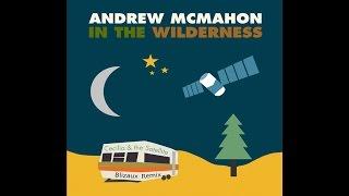 Andrew McMahon - Cecilia and the Satellite (Blizaux Remix)