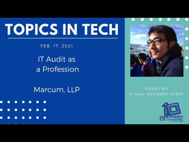 Yuhao Mu (Marcum, LLP) - Topics in Tech