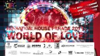 "5 марта Sensation: house parade ""WORLD of LOVE"""