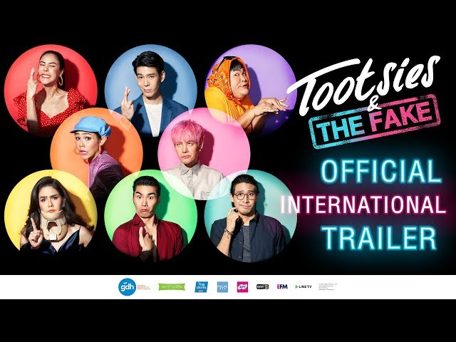 TOOTSIES & THE FAKE   Official International Trailer (2019)