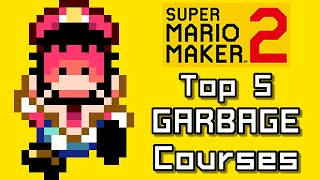 Super Mario Maker 2 Top 5 GARBAGE COURSES (Switch)