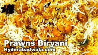 Prawns Biryani Recipe Video – How to Make Hyderabadi Jhingon Ki Biryani with Pakki Aqni at Home