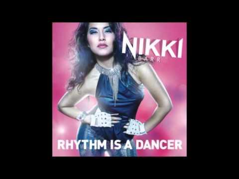 Nikki Barr - Rhythm Is A Dancer