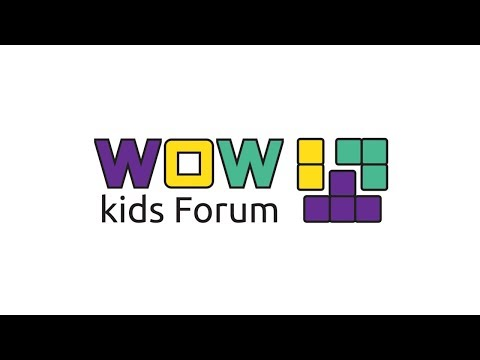 Wow Kids Forum III