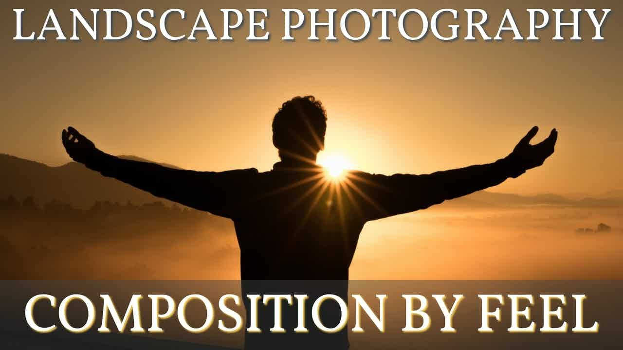 Download Landscape Photography Practice: How to compose by feel