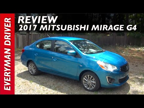 Review:  2017 Mitsubishi Mirage G4 on Everyman Driver