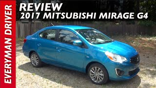 Here's the 2017 Mitsubishi Mirage G4 Review on Everyman Driver